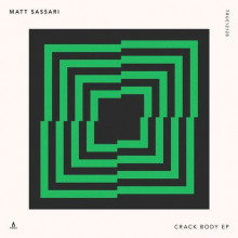 Matt Sassari - Crack Body (Truesoul)