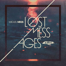 Miguel Migs - Lost Messages (Salted Music)