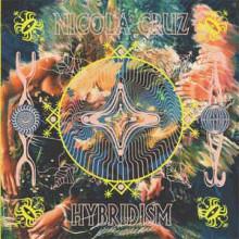 Nicola Cruz - Hybridism (Multi Culti)