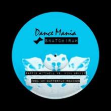 Parris Mitchell, Nina Kraviz - Feel My Butterfly (Remixes) (Snatch!)