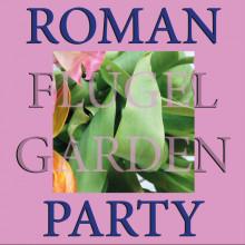 Roman Flügel - Garden Party (Running Back)