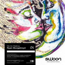 Ryan Murgatroyd - We Go Walking (Remixes) (Swoon)