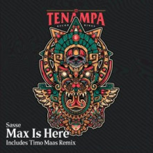 Sasse - Max Is Here (Tenampa)