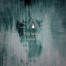 Ten Walls - Shrine (Ritual)