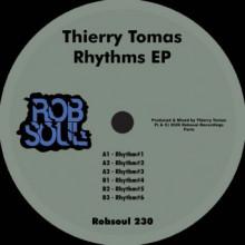 Thierry Tomas - Rhythms EP (Robsoul)