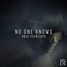 Anja Schneider - No One Knows (Sous)