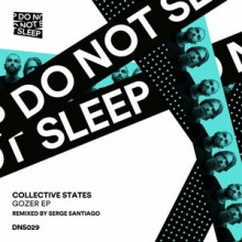 Collective States - Gozer (Do Not Sleep)