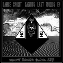 Dance Spirit - Famous Last Words (Desert Hearts Black)