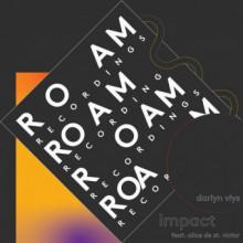 Darlyn Vlys feat. Alice de St Victor - Impact (Roam)