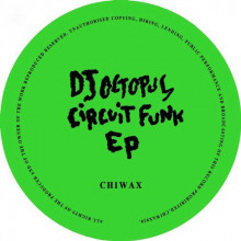 Dj Octopus - Circuit Funk (Chiwax)