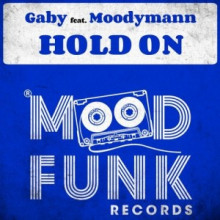 Gaby & Moodymann - Hold On (Mood Funk)