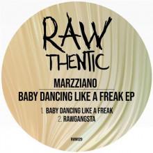 Marzziano - Baby Dancing Like A Freak (Rawthentic)