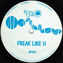 Masarima - Freak Like U (Royal Oak)