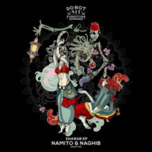 Namito & Naghib - Sharab EP (Do Not Sit On The Furniture)
