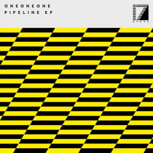OneOneOne - Pipeline EP (17 Steps)