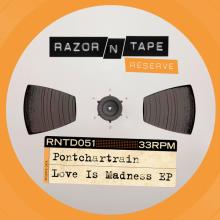 Pontchartrain - Love Is Madness (Razor-N-Tape)