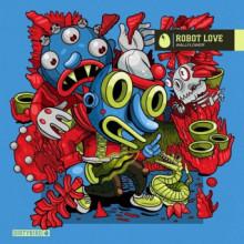 ROBOT LOVE - Wallflower (Dirtybird)