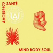 Sante - Mind Body Soul (AVOTRE)