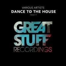 VA - Dance to the House Issue 9 (Great Stuff)