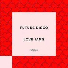 VA - Future Disco: Love Jams (Future Disco)