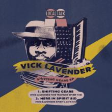 Vick Lavender - Shifting Gears (Local Talk)