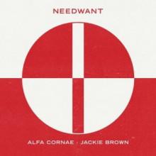 Alfa Cornae - Jackie Brown (Needwant)
