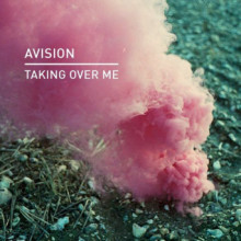 Avision - Taking Over Me (Knee Deep In Sound)