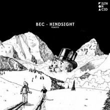 Bec - Hindsight (Filth On Acid)