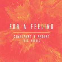 Camelphat & Artbat & Rhodes - For A Feeling (Rca)