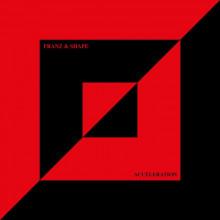 Franz & Shape - Acceleration (Relish)