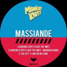 Massiande - Dancing Stuff (I Love the Way) (Midnight Riot)