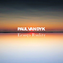 Paul van Dyk - Escape Reality (Vandit)