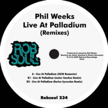 Phil Weeks - Live at Palladium (Remixes) (Robsoul)