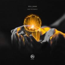 Roll Dann - Save The Energy EP (Soma)