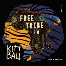 Tube & Berger - Free Tribe 2.0 (Kittball)