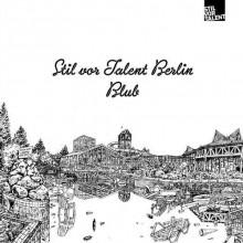 VA - Stil Vor Talent Berlin Blub (Stil Vor Talent)