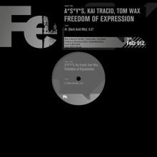 A*s*y*s & Kai Tracid & Tom Wax - Freedom Of Expression (Dark Acid Mix) (Fe Chrome)