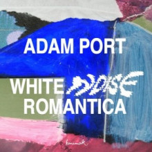 Adam Port, Yeah But No - White Noise Romantica (Keinemusik)