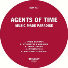 Agents Of Time - Music Made Paradise (Kompakt)