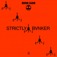 Boys Noize - STRICTLY BVNKER (Boysnoize)