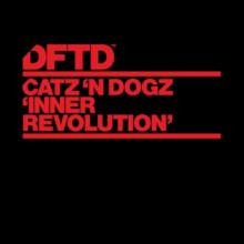 Catz 'n Dogz - Inner Revolution (DFTD)