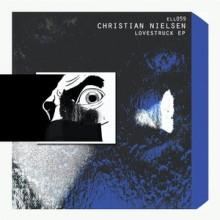 Christian Nielsen - Lovestruck EP (Ellum)