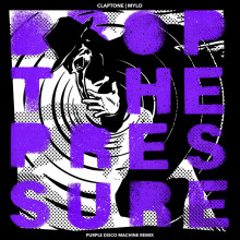 Claptone & Mylo - Drop The Pressure (Purple Disco Machine Remix) (Different)
