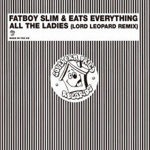 Fatboy Slim - All the Ladies (Southern Fried)