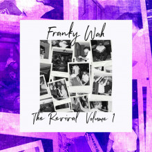 Franky Wah - The Revival Vol. 1 (Ministry Of Sound X Shen)