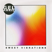 Gel Abril - Sweet Vibrations (Get Physical Music)