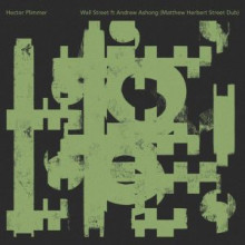 Hector Plimmer & Andrew Ashong - Wall Street (Matthew Herbert's Street Dub) (Albert'S Favourites)