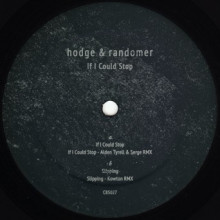 Hodge & Randomer - If I Could Stop (Clone Basement Series)