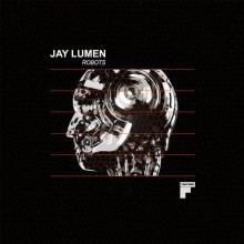 Jay Lumen - Robots (Footwork)