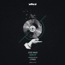Jesse Maas - Aura EP (Moan)